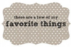 My Favorite Things #2